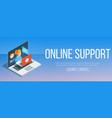 online support banner vector image
