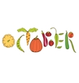 October lettering with vegetables vector image