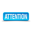 Attention blue 3d realistic square isolated button vector image