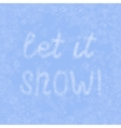 light blue snow background with lettering vector image