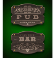 Vintage wooden signs for Pub and Bar vector image vector image