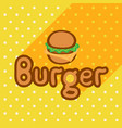 poster in flat style with burger vector image vector image