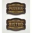 Vintage wooden signs for pizzeria and bistro vector image