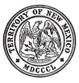 the great seal of the state of new mexico 1850 vector image