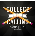 College is calling greeting with two crossed vector image