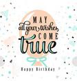 happy birthday greeting vector image vector image