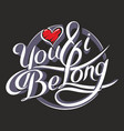 you amp i be long 4 vector image
