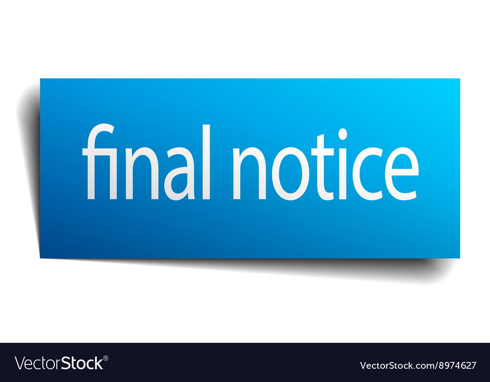 Final notice blue paper sign isolated on white vector