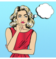 Woman Thinking Pretty Girl Woman Doubts Pop Art vector image