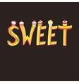 Font inscription sweets vector image