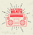 old school beats vintage stamp vector image