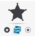 Star Sheriff sign icon Police button vector image