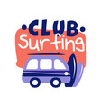 surfing club logo surf retro badge vector image