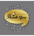 Golden speech bubble with Thank You message vector image