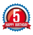 Five years happy birthday badge ribbon vector image