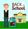 boy with backpack standing before school vector image