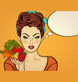 sexy pop art woman with vegetables in his hand vector image