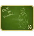 Little Boy with Ball on Retro School Board vector image vector image