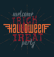 Welcome to the Trick or treat Helloween party vector image