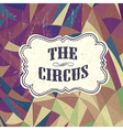 retro circus background vector image vector image
