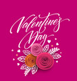 card of valentines day lettering in paper flower vector image