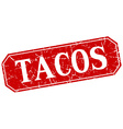 tacos red square vintage grunge isolated sign vector image