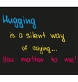 Hugging is a silent way vector image vector image