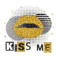 decorative typography poster kiss me lips with vector image
