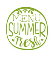 fresh summer menu green label vector image