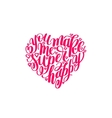 you make me super happy handwritten lettering vector image