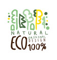 one hundred percent eco natural label original vector image