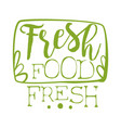 fresh food green label vector image