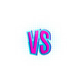 versus vs letters in flat retro comics style vector image