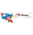 I love january vector image vector image
