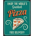 Retro Vintage Pizza Tin Sign vector image vector image