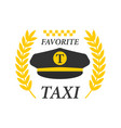 favorite taxi logotype with black drivers cap and vector image