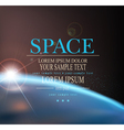 space background with earth and sunrise vector image vector image