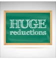 Huge reductions - the inscription chalk vector image