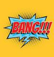 bang comic word vector image