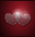 Two hearts from glass vector image