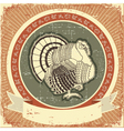 Turkey on label of thanksgiving holiday on o vector image vector image