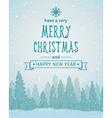 Vintage winter forest landscape Merry Christmas vector image