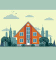 modern cottage house with trees and city vector image
