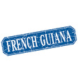 French Guiana blue square grunge retro style sign vector image