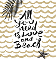 All you need is love and beach vector image vector image