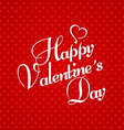 Happy Valentines Day Greeting Card on red vector image