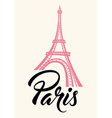 Eiffel Tower and lettering Paris vector image vector image