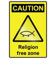 Religion free hazard Sign vector image vector image