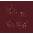 be mine - two original custom hand lettering vector image