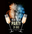 happy new year party 31 december poster vector image